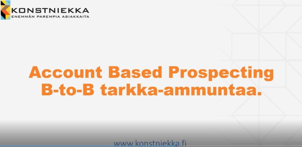 Mitä on ABP, Account Based Prospecting?